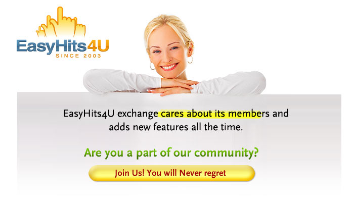 EasyHits4U exchange cares about its members and adds new features all the time. Are you a part of our community?